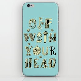 Off With Your Head iPhone Skin