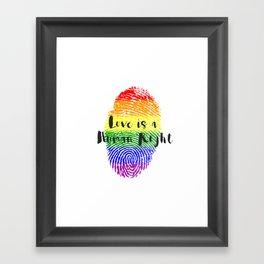 Love is Human Right Framed Art Print