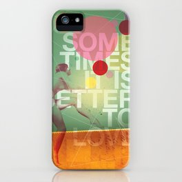 Sometimes it is Better To Love iPhone Case