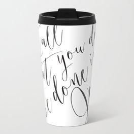 Be Done in Love Metal Travel Mug