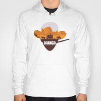 django Hoodies featuring Django Unchained by TxzDesign