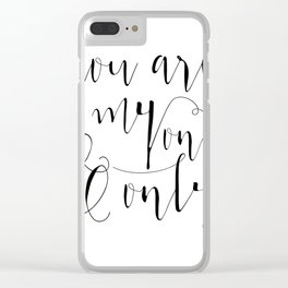 You Are My One And Only Valentines Day Gift Mirror for Her and Him Clear iPhone Case