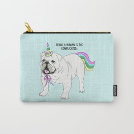 Frenchie Dog-Being a human is too complicated Carry-All Pouch