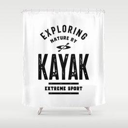 Exploring Nature by Kayak - Kayaking Gifts Shower Curtain