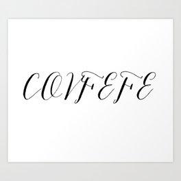 Covfefe in elegant bombshell font Art Print