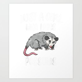 Just A Girl Who Loves Possums Animal Gift  T-Shirt Art Print