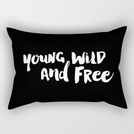 Young Wild and Free black and white typography poster black-white design home decor bedroom wall art Rectangular Pillow