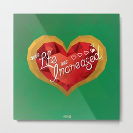 Heart Container: Your Life has Increased! Metal Print