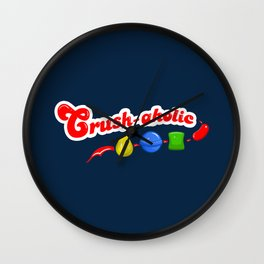 Crush-aholic Wall Clock