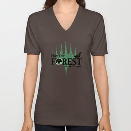 May the Forest be with you Unisex V-Neck
