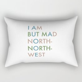 Shakespeare - Hamlet - I Am But Mad North-North-West Rectangular Pillow