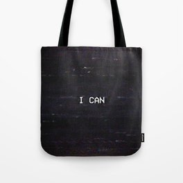 I CAN Tote Bag