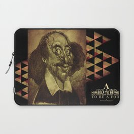 William Shakespeare-wise and fool Laptop Sleeve
