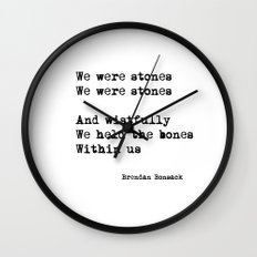 We Were Stones (2) Wall Clock