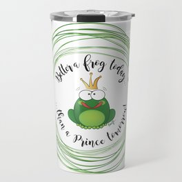 Funny Frog || Better a frog today... || Hen Party || Engagement || Funny gift Travel Mug