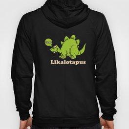 Lickalotapus Dinosaur Pimp Playa Offensive Trex Dirty Funny Gag Offensive T-Shirts Hoody