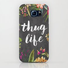 Thug Life Slim Case Galaxy S7