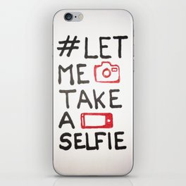 Let me take a selfie iPhone Skin