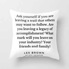 51      Les Brown  Quotes   190824 Throw Pillow