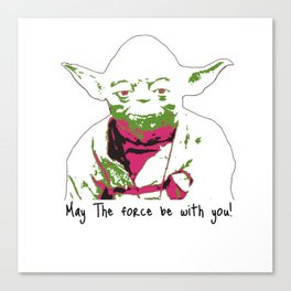 May the yoda be with you Canvas Print