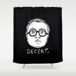 DECENT Shower Curtain