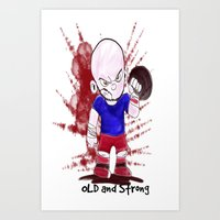 OLD AND STRONG color Art Print