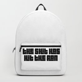 The shit has hit the fan Backpack