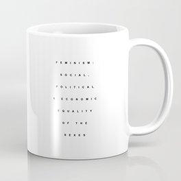 FEMINISM DEFINITON Coffee Mug