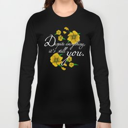 Despite Everything Long Sleeve T-shirt