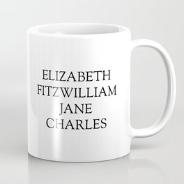 Main Characters from Pride and Prejudice  Coffee Mug