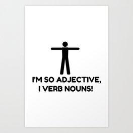 Adjective Verb Nouns Art Print