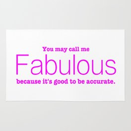 Call Me Fabulous Rug