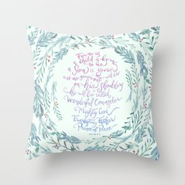 A Son is Given - Isaiah 9:6 Throw Pillow