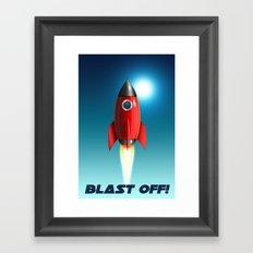 Blast Off! Framed Art Print