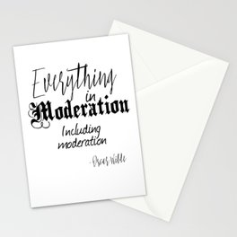 Everything In Moderation, Including Moderation - Oscar Wilde funny quote Stationery Cards