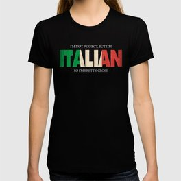 Funny Italian Gift Not Perfect Italian Flag T-shirt