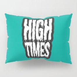 High Times Pillow Sham