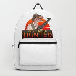 We're Being Hunted Backpack