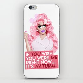 """""""If you wish you were me right now"""" Trixie Mattel, RuPaul's Drag Race iPhone Skin"""