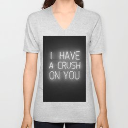 I Have a Crush on You (Black and White) Unisex V-Neck