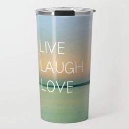 Live Laugh Love Travel Mug