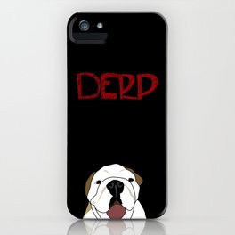 Derp iPhone Case