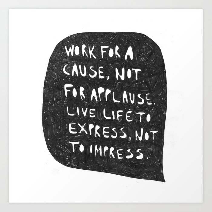 Work for a cause Art Print