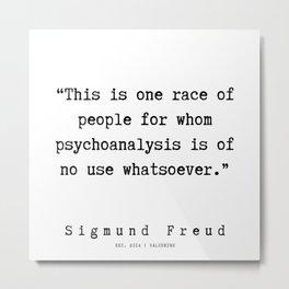 14  |   Sigmund Freud Quotes | 190926 Metal Print