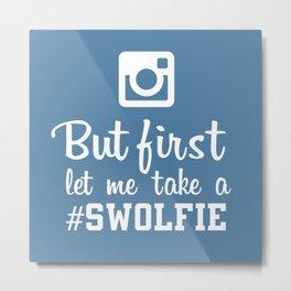 #swolfie Metal Print