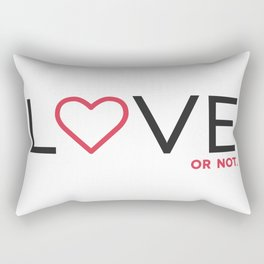 Love (or not) Rectangular Pillow