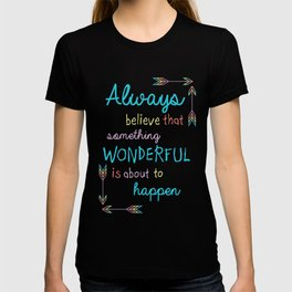 Always Believe T-shirt
