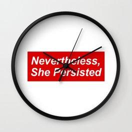 Nevertheless Supr Wall Clock