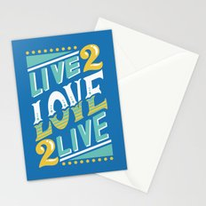 Live to Love, Love to Live Stationery Cards