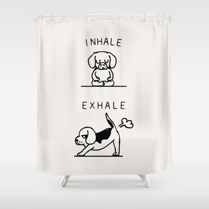 Inhale Exhale Beagle Shower Curtain
